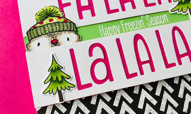 FaLaLaLa in the Freezin' Season