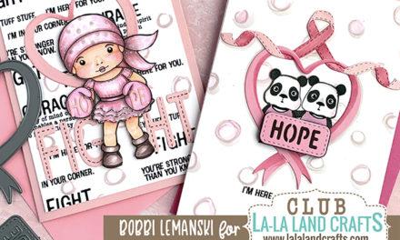 Hope & Courage in the Dec 2019 La-La Land Club Kit