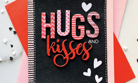 Sneak Peek Day 2: Valentine Hugs & Kisses