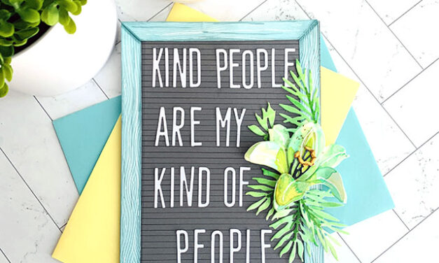 The Kindest Letterboard Around