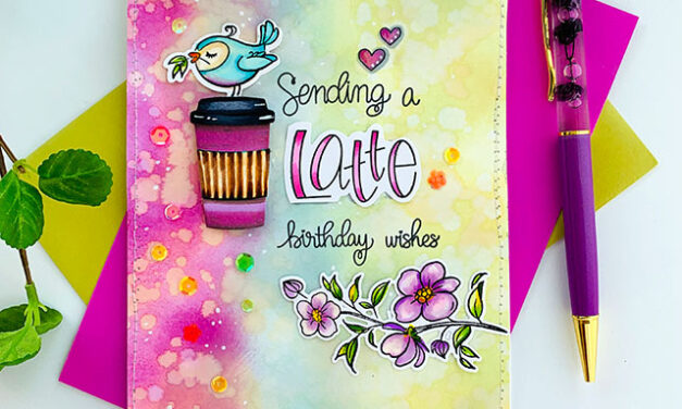 A Latte Birthday Wishes