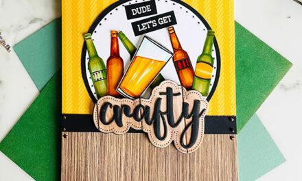 Dude, Let's Get Crafty!