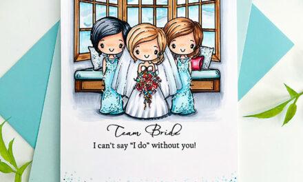 Team Bride Sparkles!